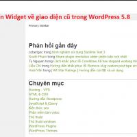 Hướng dẫn cách chuyển widget về giao diện cũ trong WordPress 5.8